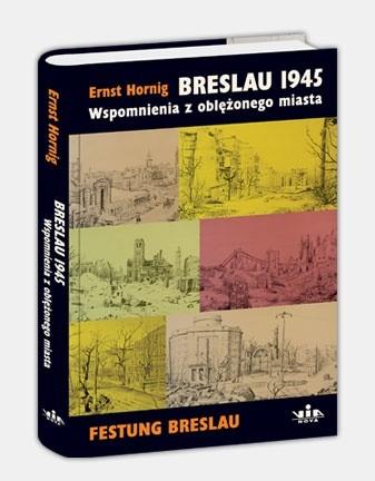 Okładka książki Breslau 1945. Wspomnienia z oblężonego miasta