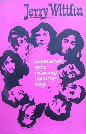 Okładka książki Vademecum życia rodzinnego i towarzyskiego
