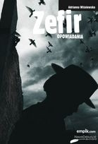 Okładka książki Zefir. Opowiadania