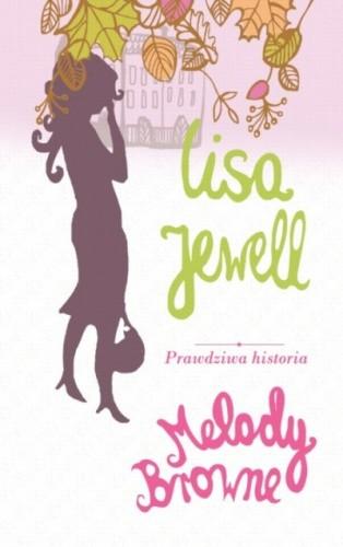 Okładka książki Prawdziwa historia Melody Browne