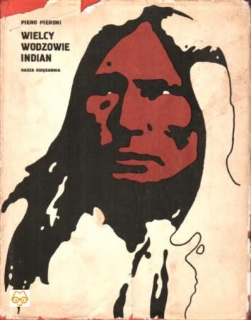 Okładka książki Wielcy Wodzowie Indian