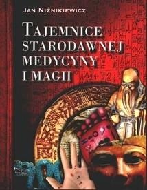 Okładka książki Tajemnice starodawnej medycyny i magii