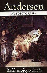 Okładka książki Autobiografia. Baśń mojego życia