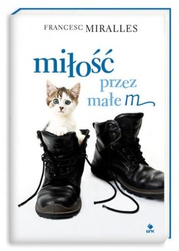 Okładka książki Miłość przez małe m