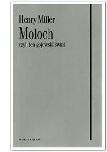 Okładka książki Moloch czyli ten gojowski świat