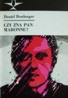 Czy zna pan Maronne?
