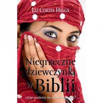 Okładka książki Niegrzeczne dziewczynki w Biblii