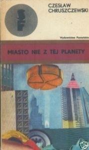 Okładka książki Miasto nie z tej planety. Opowieści fantastyczne