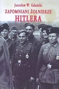 Okładka książki Zapomniani żołnierze Hitlera