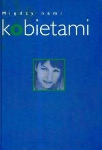 Okładka książki Między nami kobietami