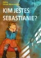 Kim jesteś, Sebastianie?