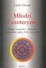 Okładka książki Młodzi i ezoteryzm. Magia, satanizm i okultyzm - oszustwo ognia, które nie spala