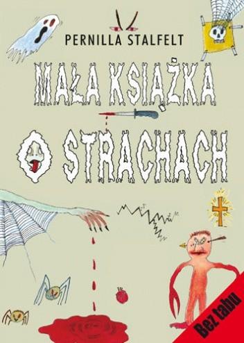 Okładka książki Mała książka o strachach