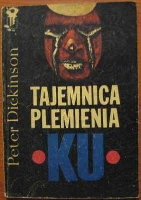 Okładka książki Tajemnica plemienia Ku