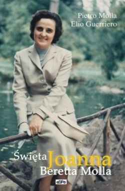 Okładka książki Święta Joanna Beretta Molla