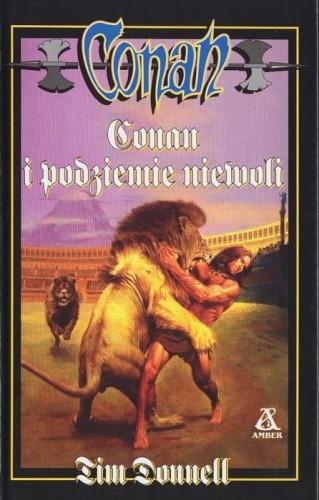 Okładka książki Conan i podziemie niewoli