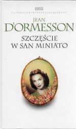 Okładka książki Szczęście w San Miniato