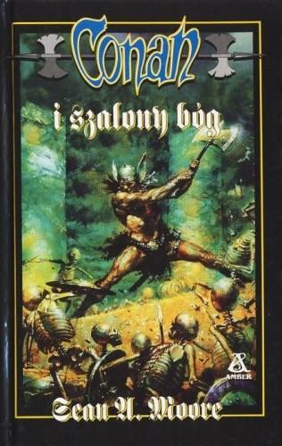 Okładka książki Conan i Szalony Bóg