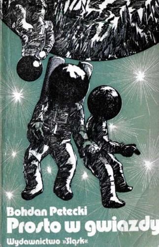 Okładka książki Prosto w gwiazdy