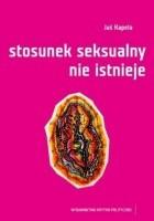 Stosunek seksualny nie istnieje