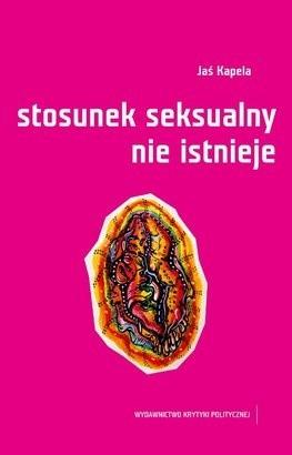 Okładka książki Stosunek seksualny nie istnieje