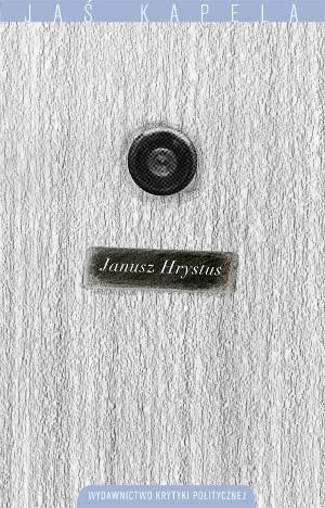 Okładka książki Janusz Hrystus