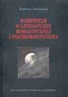 Wampiryzm w literaturze romantycznej i postromantycznej