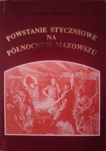 Okładka książki Powstanie styczniowe na północnym Mazowszu