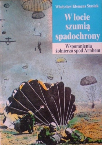 Okładka książki W locie szumią spadochrony ...