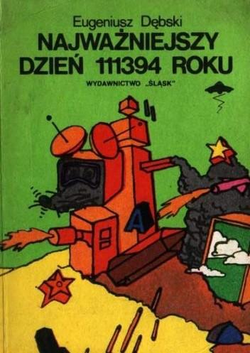 Okładka książki Najważniejszy dzień 111394 roku