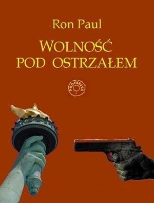 Okładka książki Wolność pod ostrzałem