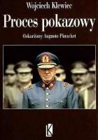 Poces pokazowy. Oskarżony Augusto Pinochet