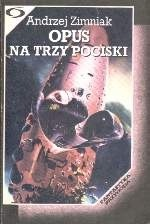Okładka książki Opus na trzy pociski