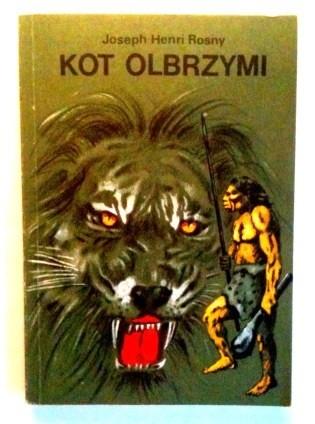 Okładka książki Kot olbrzymi. Tygrys Kzamów. Romans z czasów pierwotnych