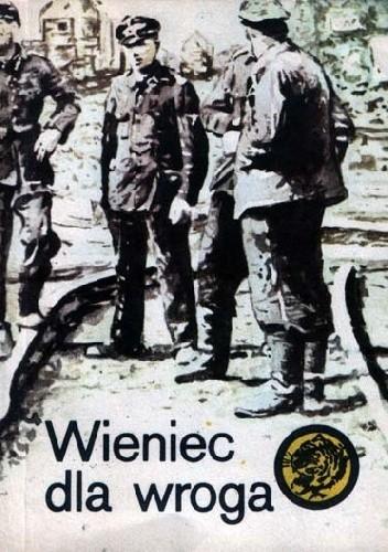 Okładka książki Wieniec dla wroga