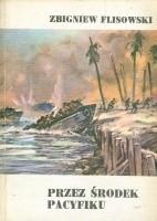 Okładka książki Przez środek Pacyfiku