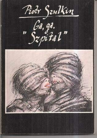 Okładka książki Ga, ga ; Szpital