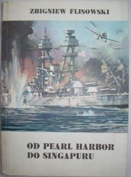 Okładka książki Od Pearl Harbor do Singapuru