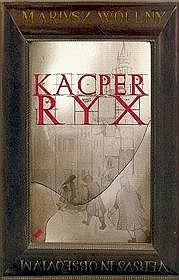 Okładka książki Kacper Ryx