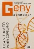 Geny a charakter. Jak sobie radzić z genetycznym dziedzictwem