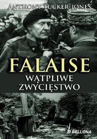 Okładka książki Falaise: wątpliwe zwycięstwo