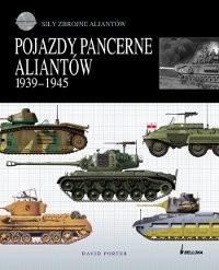 Okładka książki Pojazdy pancerne aliantów 1939-1945