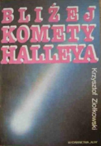 Okładka książki Bliżej komety Halleya