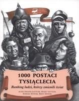 Okładka książki 1000 postaci tysiąclecia. Ranking ludzi, którzy zmienili świat