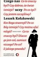 Czego nas uczy Leszek Kołakowski