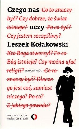 Okładka książki Czego nas uczy Leszek Kołakowski