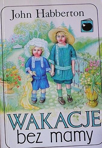Okładka książki Wakacje bez mamy