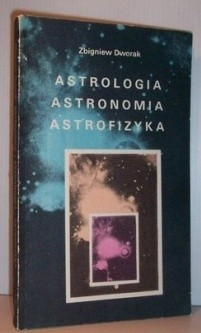 Okładka książki Astrologia, Astronomia, Astrofizyka