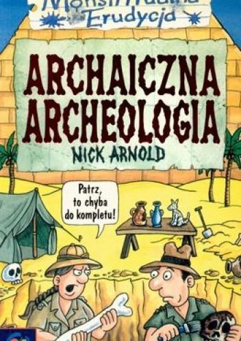 Okładka książki Archaiczna archeologia