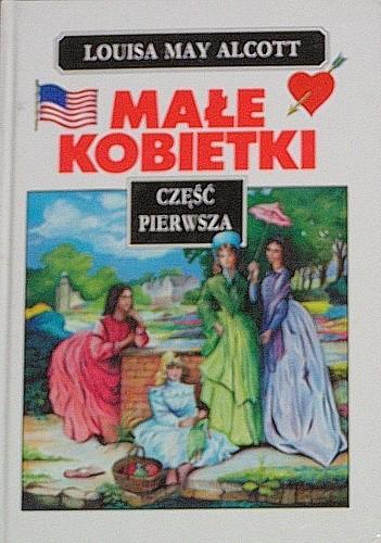 Okładka książki Małe kobietki, część pierwsza